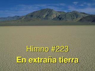 Himno #223 En extra�a tierra