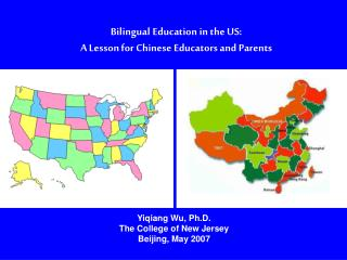 Bilingual Education in the US:  A Lesson for Chinese Educators and Parents