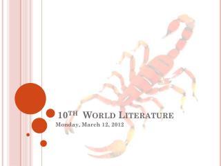 10 th   World Literature