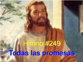 Himno #249 Todas las promesas