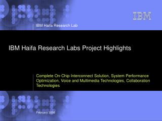 IBM Haifa Research Labs Project Highlights