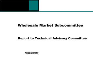 Wholesale Market Subcommittee