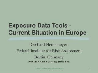 Exposure Data Tools - Current Situation in Europe