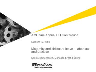 AmCham Annual HR Conference October 17, 2008