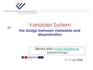 Variables System the bridge between metadata and dissemination