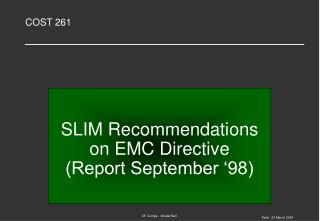 SLIM Recommendations on EMC Directive (Report September '98)