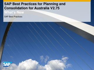 SAP Best Practices for Planning and Consolidation for Australia V2.75 What's New