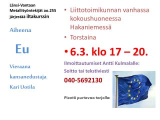 Länsi-Vantaan Metallityöntekijät ao.255 järjestää  iltakurssin