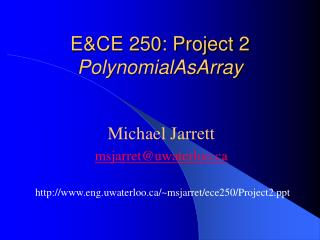 E&CE 250: Project 2 PolynomialAsArray