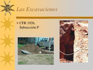 Las Excavaciones
