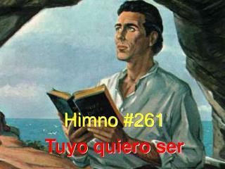 Himno #261 Tuyo quiero ser