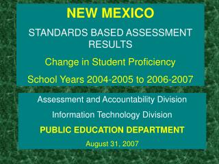 NEW MEXICO STANDARDS BASED ASSESSMENT RESULTS Change in Student Proficiency