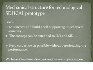 Mechanical structure for technological SDHCAL prototype