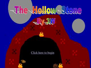 The  Hollow  Stone