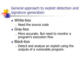 General approach to exploit detection and signature generation