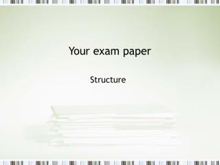 Your exam paper