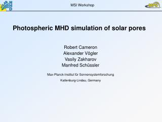 Photospheric MHD simulation of solar pores