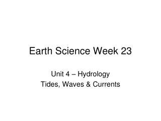 Earth Science Week 23
