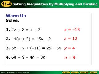 Warm Up Solve. 1.  2 x  + 8 =  x  – 7 2.  –4( x  + 3) = –5 x  – 2