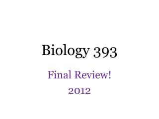 Biology 393