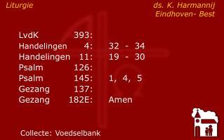 Liturgie  ds. K. HarmannijEindhoven- Best