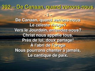 392 – De Canaan, quand verrons-nous
