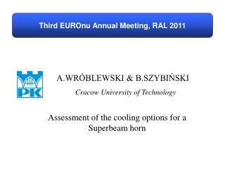 Third EUROnu Annual Meeting, RAL 2011