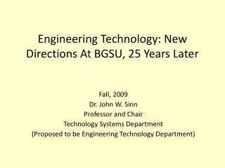Engineering Technology: New Directions At BGSU, 25 Years Later