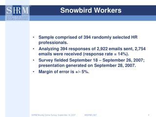 Snowbird Workers