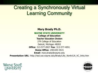 Mary Brady Ph.D. WAYNE STATE UNIVERSITY College of Education  Teacher Education Division