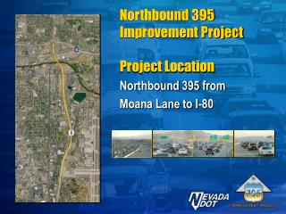 Northbound 395 Improvement Project  Project Location