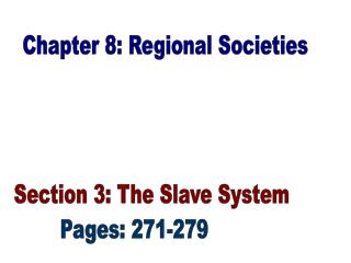 Chapter 8: Regional Societies