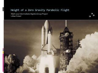 Height of a Zero Gravity Parabolic Flight