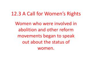 12.3 A Call for Women�s Rights