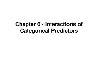 Chapter 6 - Interactions of Categorical Predictors