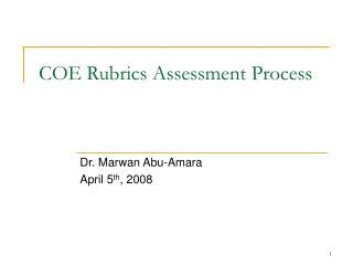 COE Rubrics Assessment Process