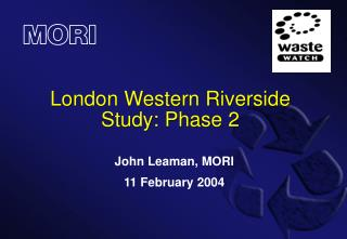 London Western Riverside Study: Phase 2