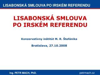 LISABONSKÁ SMLOUVA PO IRSKÉM REFERENDU