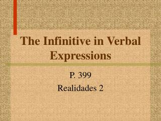 The Infinitive in Verbal Expressions