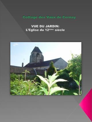 Cottage des Vaux de Cernay