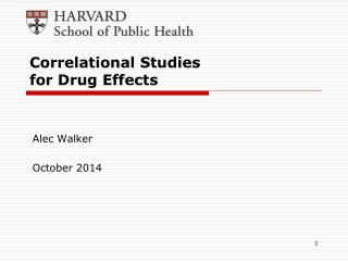 Correlational  Studies  for  Drug  Effects