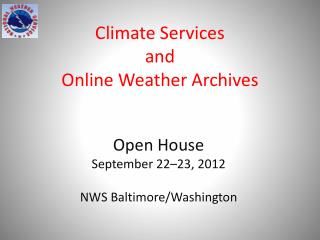 Climate Services and  Online Weather Archives