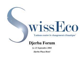 Djerba Forum Le 23 Septembre 2004 Djerba Plaza Hotel