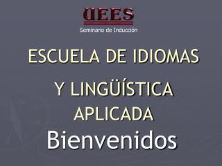 ESCUELA DE IDIOMAS Y LINGÜÍSTICA APLICADA