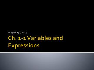 Ch. 1-1 Variables and Expressions