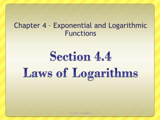 Section 4.4  Laws of Logarithms