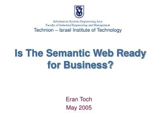 Is The Semantic Web Ready for Business