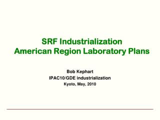 SRF Industrialization American Region Laboratory Plans