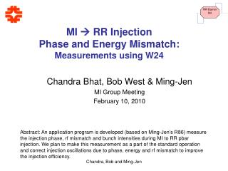 MI   RR Injection  Phase and Energy Mismatch:   Measurements using W24