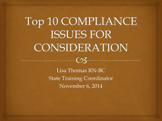 Top 10 COMPLIANCE ISSUES FOR CONSIDERATION